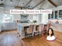 Reducing Toxins for Fertility
