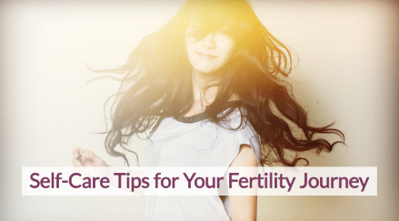 Woman dancing with sun shining on her. With text on top that reads 'Self-Care tips for your fertility journey'