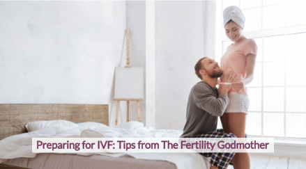 "Happy couple celebrating with a hug while holding a positive pregnancy test. Picture has text on top that reads ""Preparing for IVF – Tips from The Fertility Godmother"""